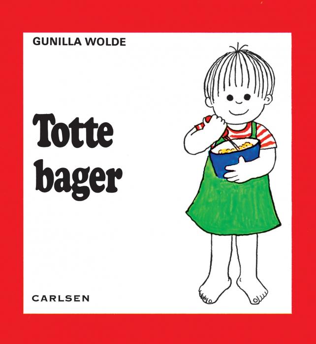 gunilla wolde Totte bager (7) (e-bog) på bogreolen.dk