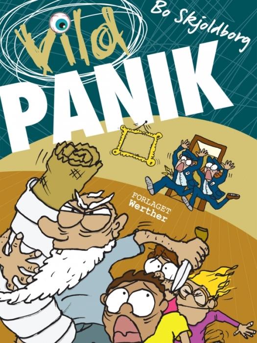 bo skjoldborg Vild panik (e-bog) på bogreolen.dk