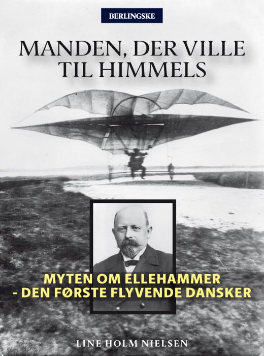 line holm nielsen Manden, der ville til himmels (e-bog) på bogreolen.dk
