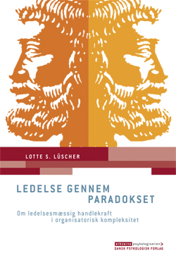Ledelse gennem paradokset (e-bog) fra lotte s. lüscher fra bogreolen.dk