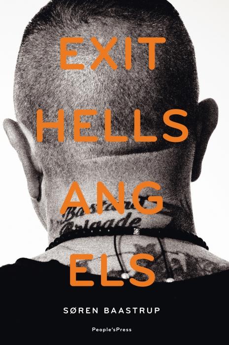 Exit hells angels (e-bog) fra søren baastrup fra bogreolen.dk