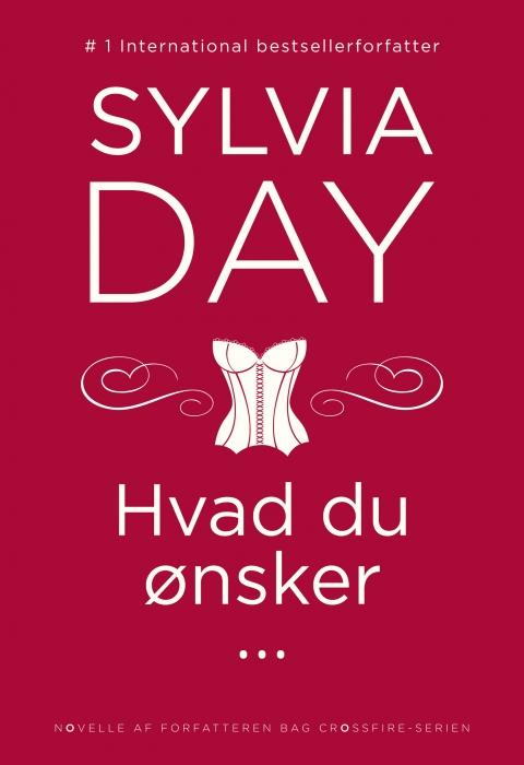 sylvia day – Hvad du ønsker ... (e-bog) fra bogreolen.dk