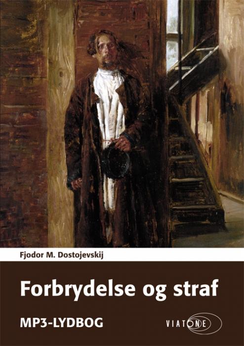 Forbrydelse og straf (lydbog) fra fjodor m. dostojevskij på bogreolen.dk