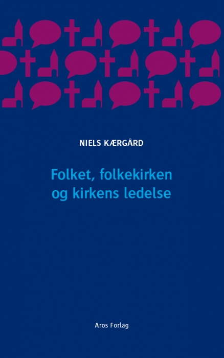 niels kærgård Folket, folkekirken og kirkens ledelse (e-bog) fra bogreolen.dk