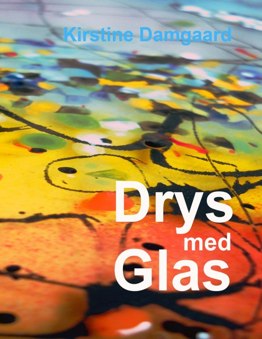 Image of   Drys med Glas (E-bog)