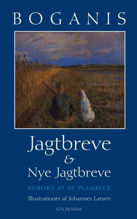 Image of   Boganis jagtbreve og nye jagtbreve (E-bog)