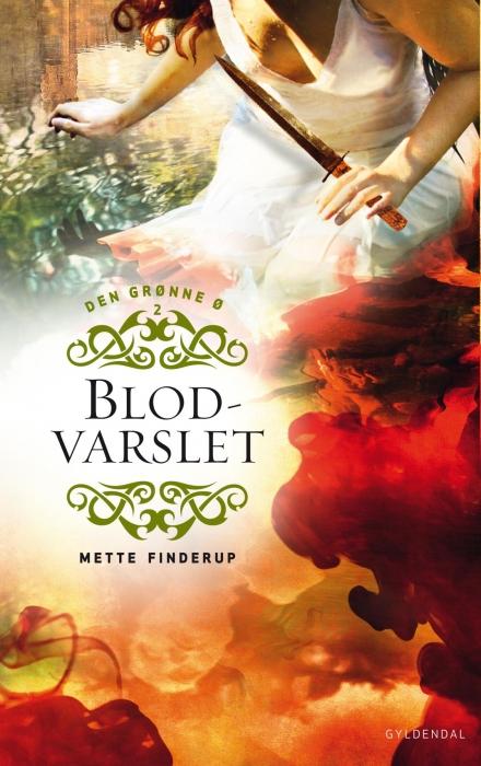 mette finderup – Den grønne ø 2 - blodvarslet (e-bog) på bogreolen.dk