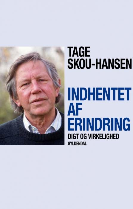 tage skou-hansen – Indhentet af erindring (e-bog) på bogreolen.dk