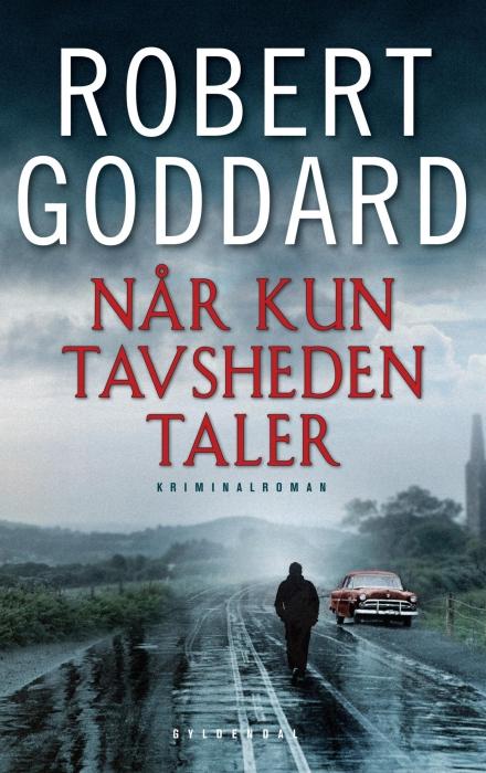 robert goddard Når kun tavsheden taler (e-bog) på bogreolen.dk
