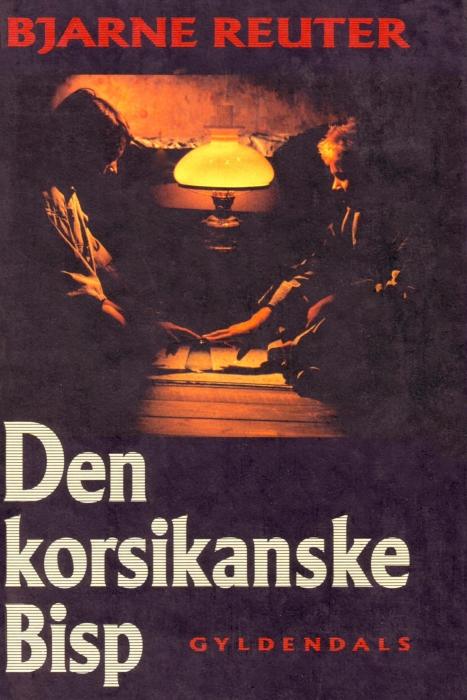 Den korsikanske bisp (e-bog) fra bjarne reuter fra bogreolen.dk