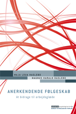 Anerkendende følgeskab (e-bog) fra maja loua haslebo på bogreolen.dk