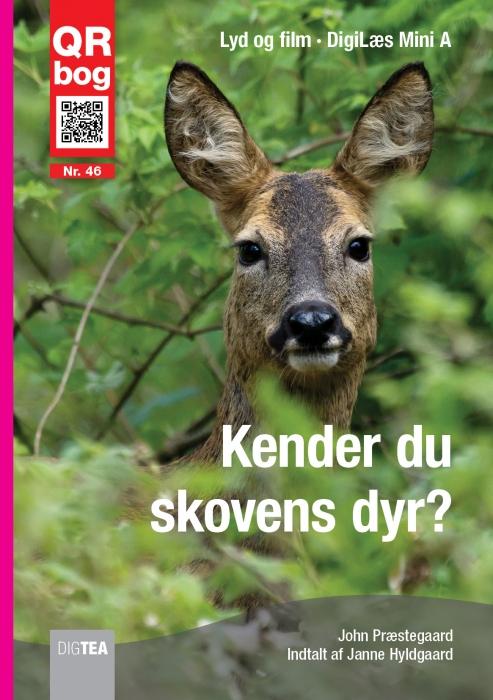 john præstegaard – Kender du skovens dyr? læs med lyd (e-bog) fra bogreolen.dk