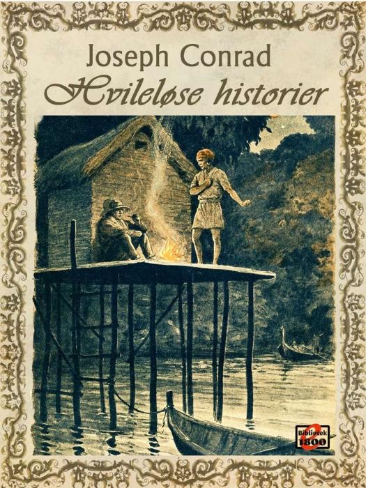 joseph conrad – Hvileløse historier (e-bog) på bogreolen.dk