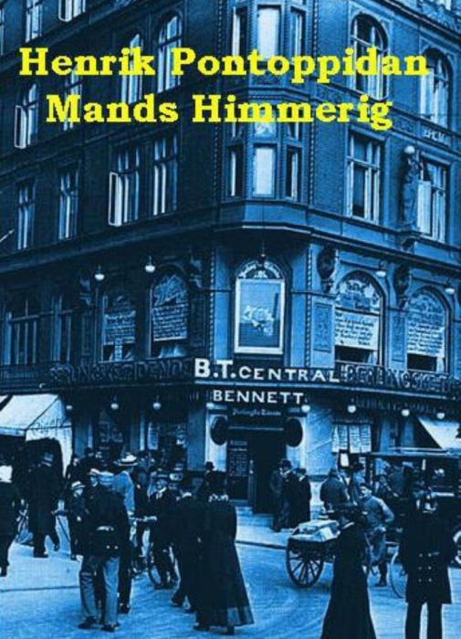 Mands himmerig (e-bog) fra henrik pontoppidan fra bogreolen.dk