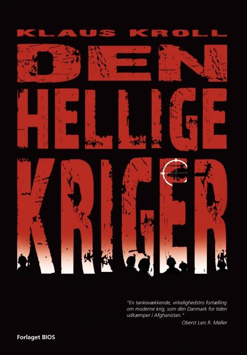 Den hellige kriger (e-bog) fra klaus kroll fra bogreolen.dk