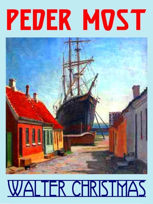 walter christmas Peder most (e-bog) på bogreolen.dk