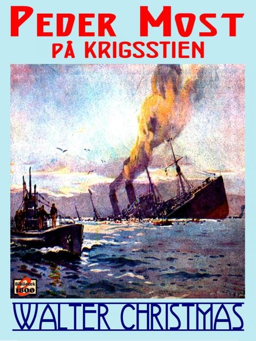 walter christmas – Peder most på krigsstien (e-bog) på bogreolen.dk