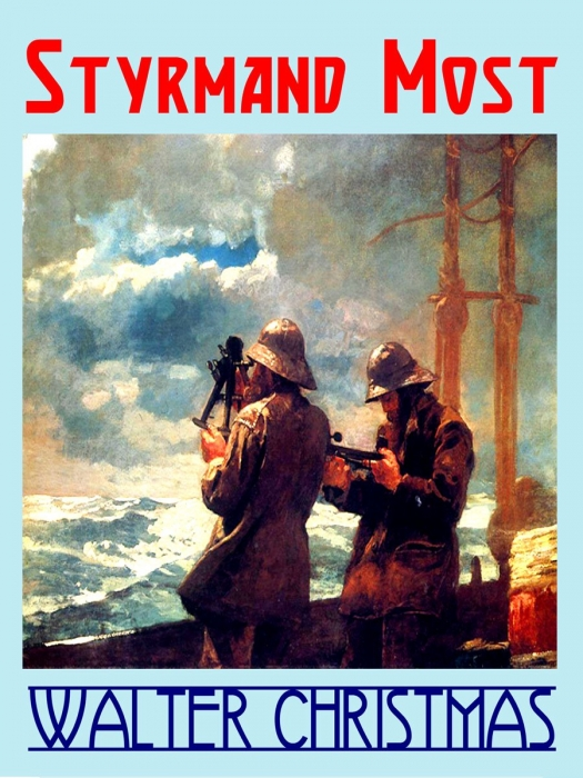 walter christmas – Styrmand most (e-bog) fra bogreolen.dk
