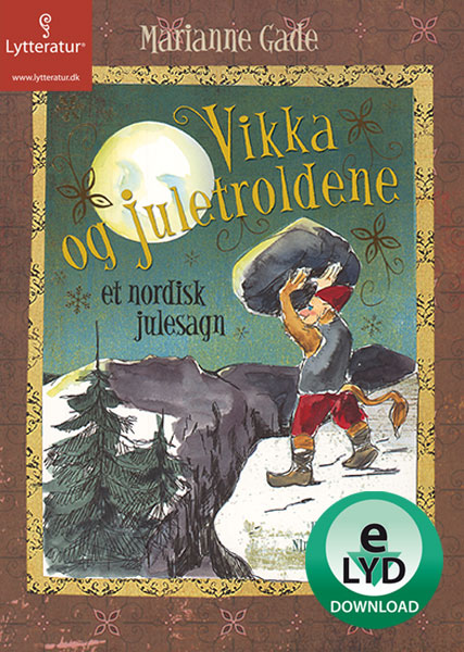 marianne gade – Vikka og juletroldene (lydbog) på bogreolen.dk
