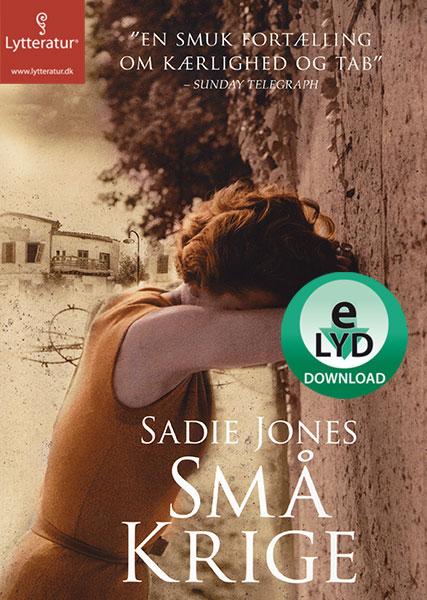 sadie jones – Små krige (lydbog) på bogreolen.dk