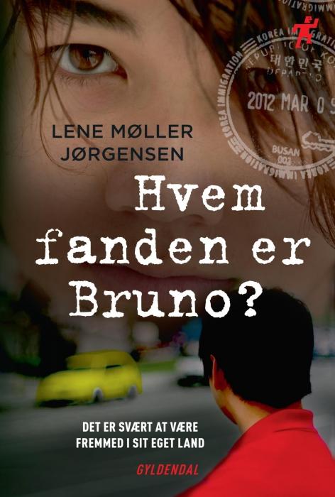 lene møller jørgensen – Hvem fanden er bruno? (e-bog) på bogreolen.dk