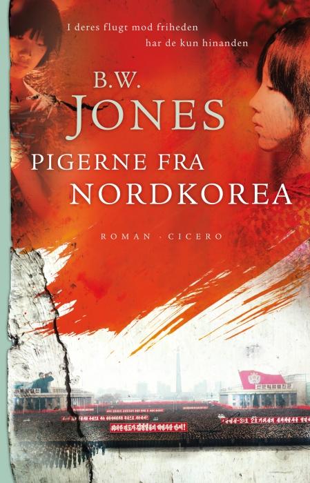 brandon w. jones – Pigerne fra nordkorea (e-bog) fra bogreolen.dk