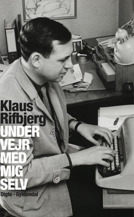 klaus rifbjerg Under vejr med mig selv (e-bog) fra bogreolen.dk