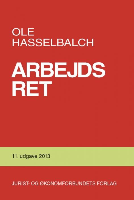ole hasselbalch Arbejdsret (e-bog) fra bogreolen.dk
