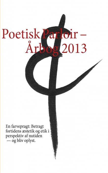 Poetisk Parloir  -  Årbog 2013 (E-bog)