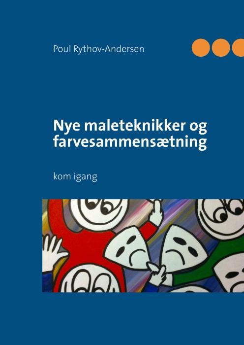 Image of   Nye maleteknikker og farvesammensætning (E-bog)