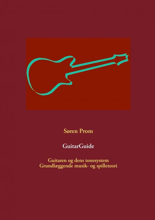Guitarguide (e-bog) fra søren prom fra bogreolen.dk