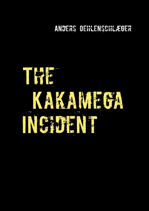 Image of The Kakamega Incident (E-bog)