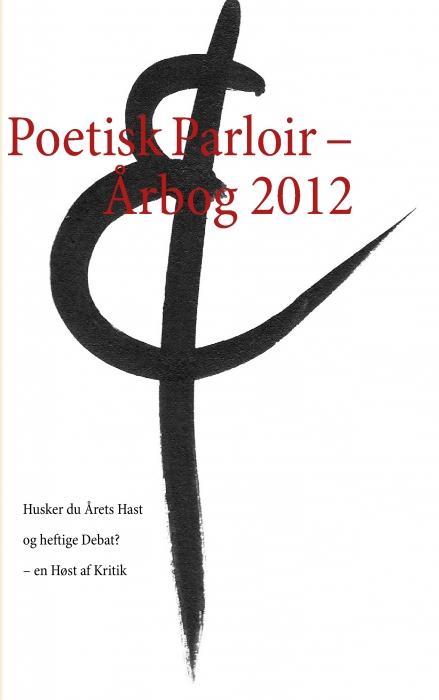 Poetisk Parloir  -  Årbog 2012 (E-bog)