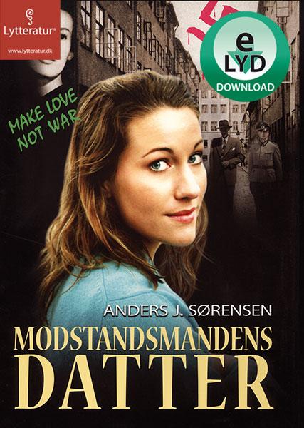 Image of Modstandsmandens datter (Lydbog)