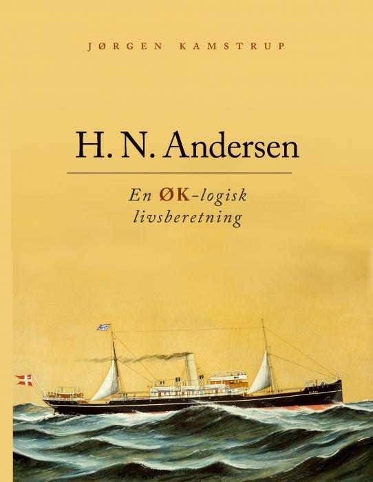 jørgen kamstrup H. n. andersen - en øk-logisk livsberetning (e-bog) fra bogreolen.dk