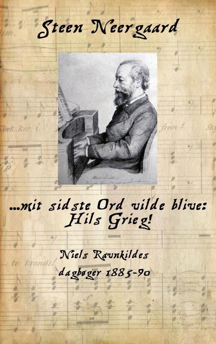 Image of   ... mit sidste Ord vilde blive: Hils Grieg! (E-bog)