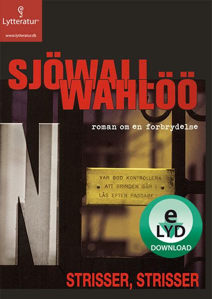 maj sjowall Strisser, strisser (lydbog) på bogreolen.dk