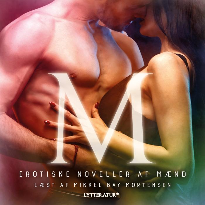 Billede af M - erotiske noveller af mænd (Lydbog)