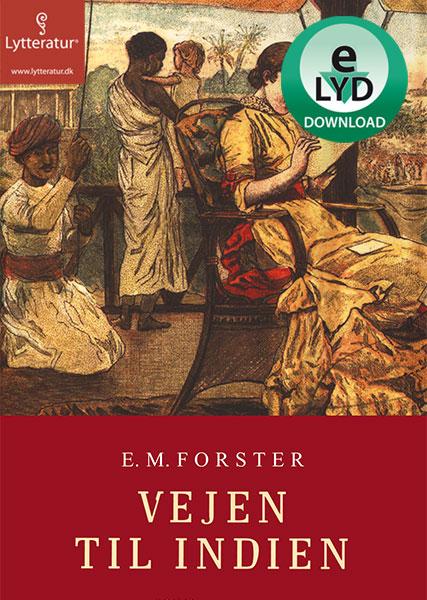 e.m. forster Vejen til indien (lydbog) fra bogreolen.dk