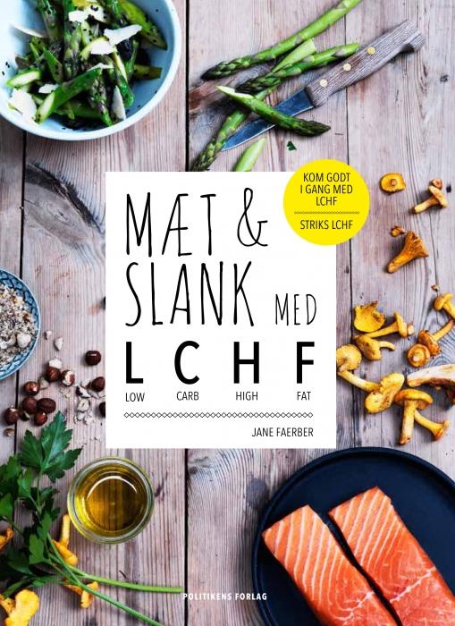Mæt og slank med LCHF (E-bog)