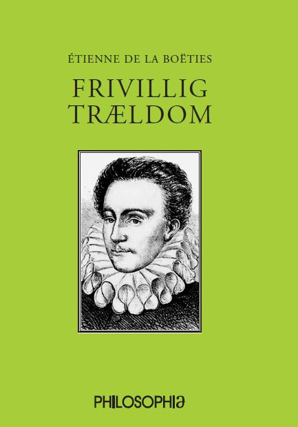 Image of Frivillig trældom (E-bog)
