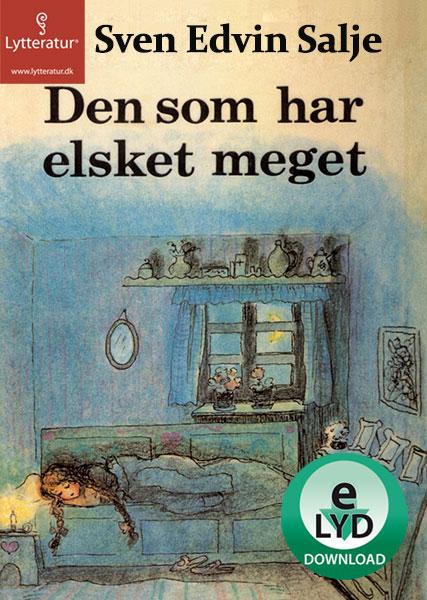 Image of   Den som har elsket meget (Lydbog)