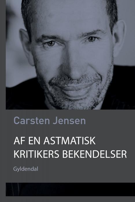 Image of   Af en astmatisk kritikers bekendelser (E-bog)