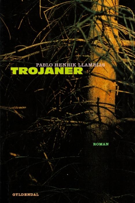 pablo llambãas Trojaner (e-bog) på bogreolen.dk