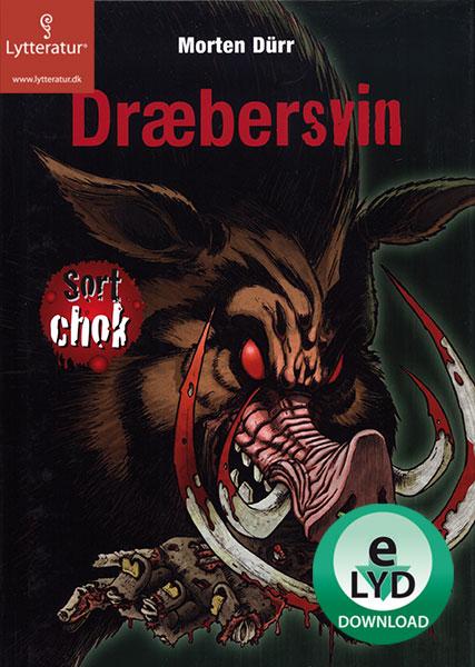 morten dürr – Dræbersvin (lydbog) på bogreolen.dk