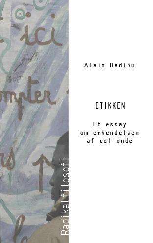 Etikken (e-bog) fra alain badiou på bogreolen.dk