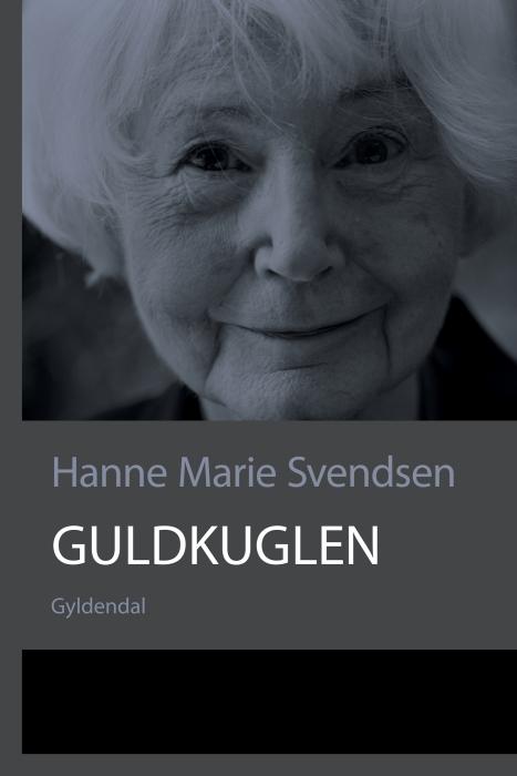 Guldkuglen (e-bog) fra hanne marie svendsen fra bogreolen.dk