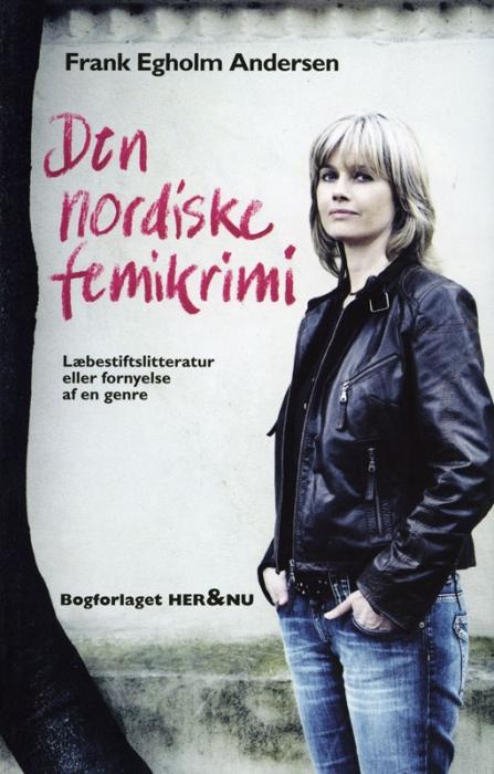 frank egholm andersen – Den nordiske femikrimi (e-bog) fra bogreolen.dk