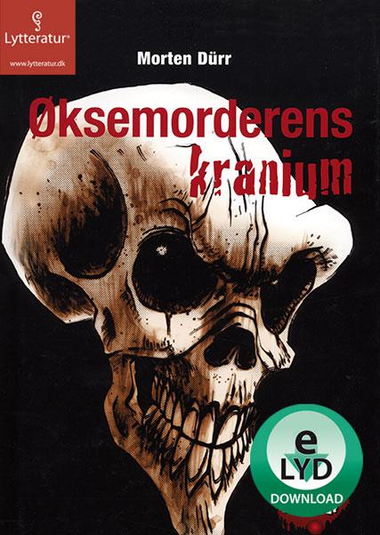 morten dürr – øksemorderens kranium (lydbog) på bogreolen.dk