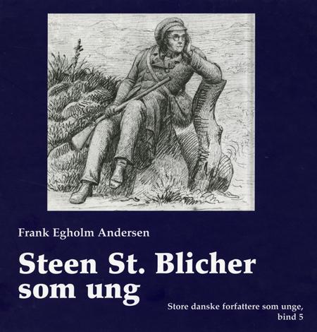 frank egholm andersen – Steen st. blicher som ung (e-bog) fra bogreolen.dk